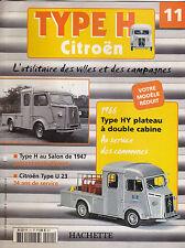 CITROEN TYPE H / TYPE HY PLATEAU DOUBLE CABINE 1966 FASCICULE N° 11 BOOKLET HEFT