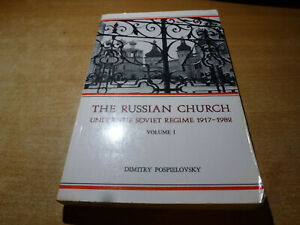 1984 Book THE RUSSIAN CHURCH UNDER THE SOVIET REGIME 1917-1982 VOLUME 1