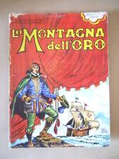 LA MONTAGNA DELL'ORO - Pedrocchi & Leporini ed. Ennio Ciscato[D20] Mediocre