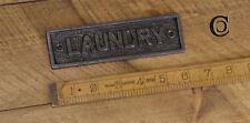 """Cast Antique Iron """"LAUNDRY"""" Plaque"""