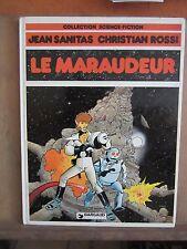 Collection Science Fiction: Jean Sanitas, Christian Rossi: Le Maraudeur/ Dargaud