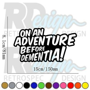 Adventure Before Dementia Funny Car Caravan Camper Van Joke Vinyl Decal Sticker.