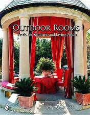 Outdoor Rooms: Ideas for Fresh-Air Kitchens and Living Areas by Tina Skinner...
