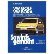 VW Golf IV 9/97 bis 9/03, Bora 9/98 bis 5/05 von Rüdiger Etzold (1998, Kunststoffeinband)
