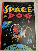 Space Dog Hardcover by Hendrik Dorgathen 1993 hardcover w/DJ comic graphic novel