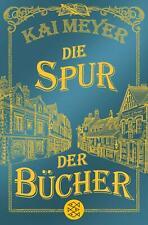 Die Spur der Bücher von Kai Meyer (Taschenbuch)
