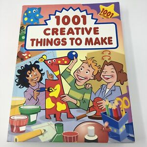 1001 Creative Things to Make Activities Book. Science, Math, Music, Crafts