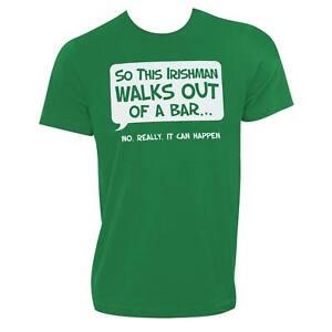Irishman Walks Out Of A Bar Humor Graphic Tee Shirt Green