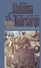 Civil War America: The Alabama and the Kearsarge : The Sailor's Civil War by Wil