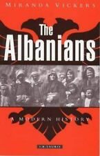 The Albanians: A Modern History by Vickers, Miranda