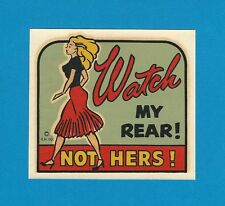 "VINTAGE ORIGINAL 1946 CHARMER ""WATCH MY REAR! NOT HERS!"" PINUP WATER DECAL ART"