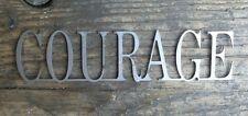 Schriftzug Courage, Metall- Shabby Chic als Geschenk für die Ewigkeit
