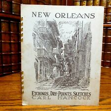 New Orleans, Etchings, Dry Points, Sketches, Carl Hancock