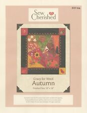 Sew Cherished CRAZY FOR WOOL, AUTUMN  wool PROJECT