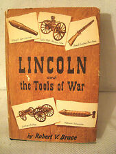 LINCOLN AND THE TOOLS OF WAR 1ST ED.SIGNED ROBERT BRUCE+ORIGINAL BOOK REVIEW
