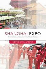 Shanghai Expo : An International Forum on the Future of Cities (2014, Paperback)