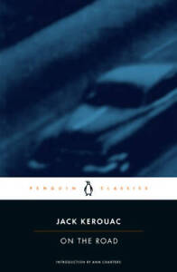 On the Road (Penguin Classics) - Paperback By Kerouac, Jack - GOOD