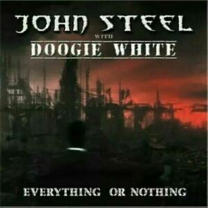 John steel FT DOOGIE WHITE`-EVERYTHING OR NOTHING CD NEW SEALED