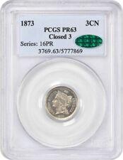 1873 3cN PCGS/CAC PR 63 (Closed 3) 3-Cent Nickel