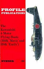 KAWANISHI FLYING BOATS: PROFILE #233/ 6 ADDED PAGES/ NEW PRINT FACSIMILE EDITION