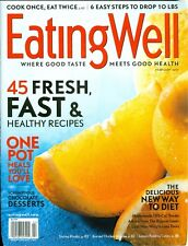 2011 Eating Well Magazine: 45 Fresh, Fast & Healthy Recipes/One Pot Meals