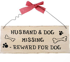 Shabby Chic Style Wooden Wall Plaque Funny Signs With Gingham Bow. Husband and Dog Missing