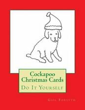 Cockapoo Christmas Cards : Do It Yourself by Gail Forsyth (2015, Paperback)