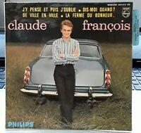 """Claude FRANCOIS  """"J'y pense et puis j'oublie""""  7"""" EP 45 tours  Languette EX / EX"""