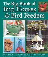 The Big Book of Bird Houses & Bird Feeders, Thom Boswell, David Schoonmaker, Bru