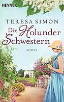 Die Holunderschwestern: Roman von Simon, Teresa | Buch | Zustand sehr gut