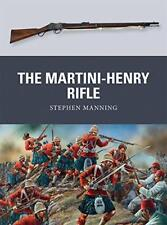 The Martini-Henry Rifle (Weapon) by Manning, Stephen | Paperback Book | 97817809