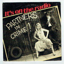 "PARTNERS IN CRIME Vinyle 45 tours SP 7"" IT'S ON THE RADIO- VOGUE 102226 F Reduit"