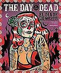 """Day of the Dead : El Dia de los Muertos by Dr Alderete """