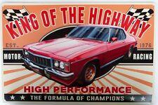 KING OF THE HIGHWAY MONARO LE 2 DOOR  CLASSIC  Auto  Memorabilia Metal tin Sign