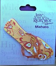 Just The Right Shoe - Mahalo brooch (see my other items for 9 more brooches)