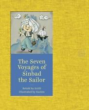 The Seven Voyages of Sinbad the Sailor by Said (2015, Picture Book) NEW