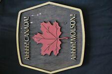 Ahhhh! Canada Ahhhh! Molson Canadian Beer Maple Leaf Bar Pub Vintage Sign