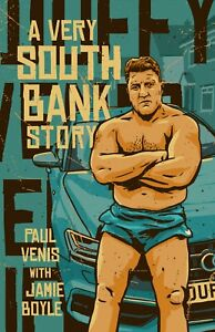 A Very South Bank Story - Paul Venis with Jamie Boyle (Paperback)