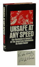 Unsafe at Any Speed ~ SIGNED by RALPH NADER ~ First Edition ~ 1st Printing 1965