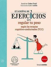 Cuaderno de ejercicios para regular tu peso segun las Terapias cognitivo-conduct