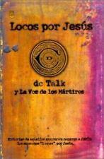 Locos Por Jesus: Las Historias de Aquellos que se Matuvieron Firmes por Jesus S