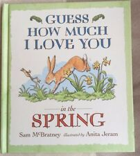 Guess How Much I Love You in the Spring by Sam McBratney Hardback Book