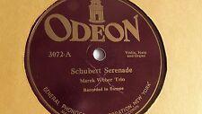 Marek Weber Trio - 78rpm single 12-inch – Odeon #3072 Schubert Serenade