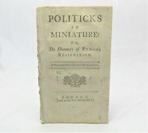 1742 SATIRE on Robert WALPOLE Politicks in Miniature Humours Punch Pirated Copy