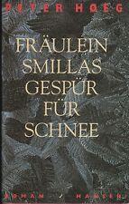 Peter Hoeg: Fräulein Smillas Gespür für Schnee (HC)  1995