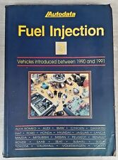 Autodata Fuel Injection book 3 Vehicles introduced between 1990 and 1991