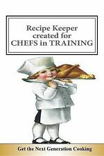 Blank Books by Cover Creations: Recipe Keeper ~ Created for CHEFS in TRAINING...