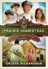 Beyond the Orphan Train: Prairie Homestead 3 by Arleta Richardson (2016,...