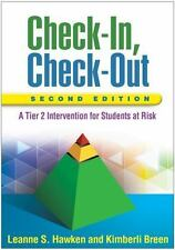 Check-In, Check-Out, Second Edition : A Tier 2 Intervention for Students at...