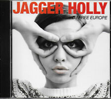 JAGGER HOLLY - DJ Free Europe EX COND CD Spastic Hearts/Johnie 3/Radd/Outloud!